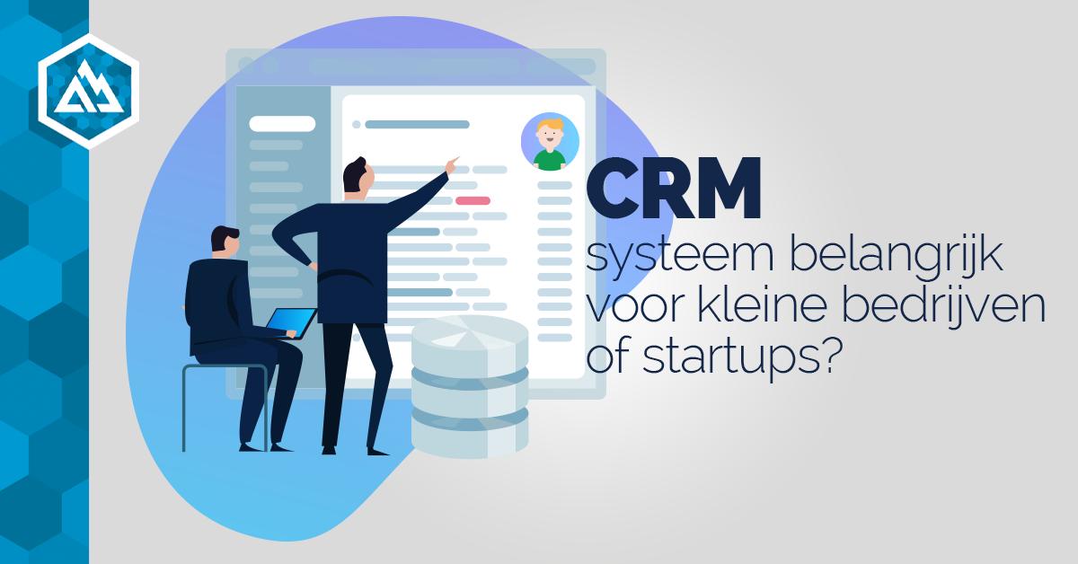 CRM systeem voor kleine bedrijven of startups