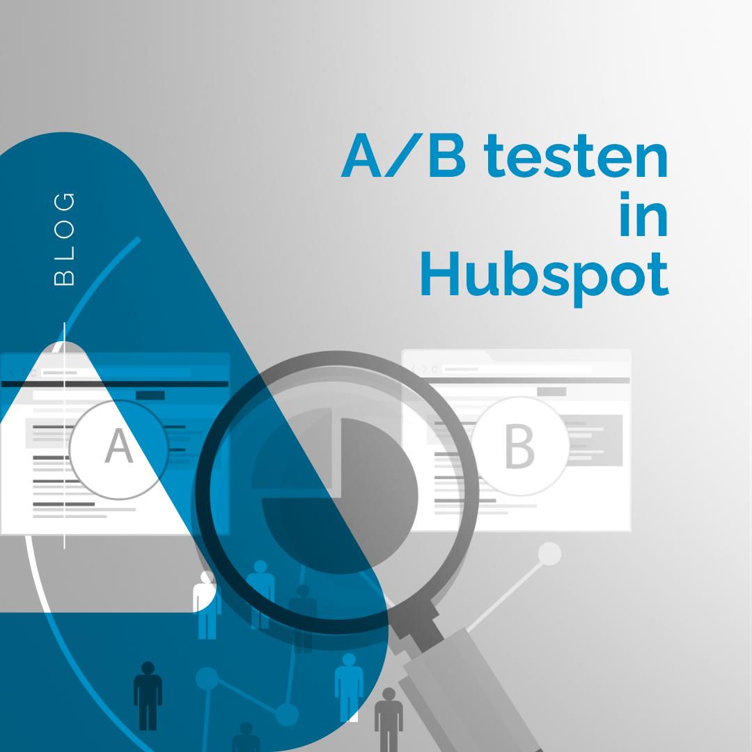 Continu optimaliseren met A/B testen in HubSpot